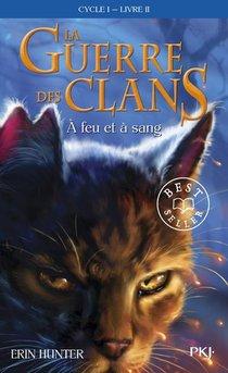 La Guerre Des Clans - Cycle 1 T.2 ; A Feu Et A Sang