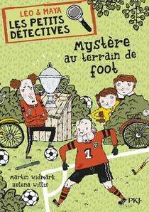 Leo & Maya, Detectives T.2 ; Mystere Au Terrain De Foot