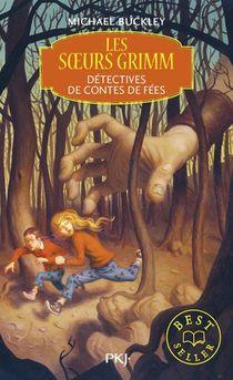 Les Soeurs Grimm T.1 ; Detectives De Contes De Fees