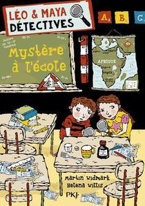 Leo & Maya, Detectives T.8 ; Mystere A L'ecole