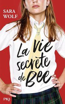 La Vie Secrete De Bee