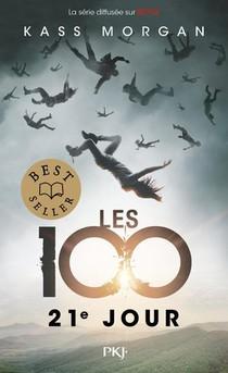 Les 100 T.2 ; 21e Jour