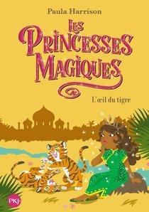 Les Princesses Magiques T.8 ; L'oeil Du Tigre