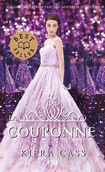 La Selection T.5 ; La Couronne