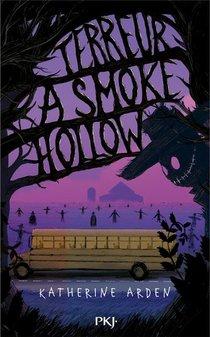 Terreur A Smoke Hollow