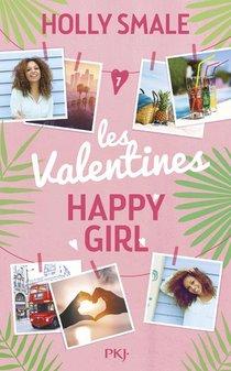 Les Valentines T.1 ; Happy Girl