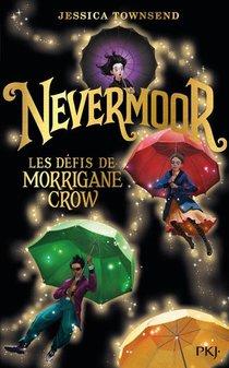 Nevermoor T.1 ; Les Defis De Morrigane Crow