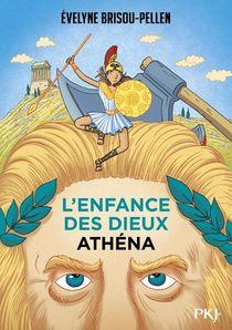 L'enfance Des Dieux T.2 ; Athena