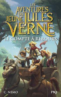 Les Aventures Du Jeune Jules Verne T.7 ; Le Compte A Rebours