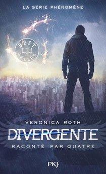 Divergente ; Divergente Raconte Par Quatre