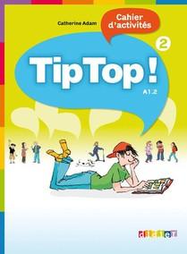 Tip Top ; Niveau 2 ; Cahier