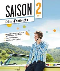 Saison ; Francais ; Niveau 2 ; A2, B1 ; Cahier D'activites