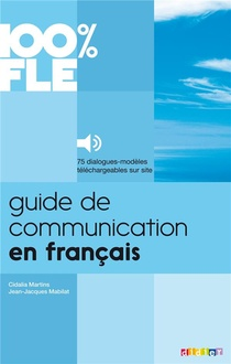 100% Fle ; Guide De Communication En Francais