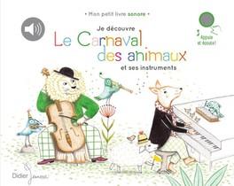 Je Decouvre Le Carnaval Des Animaux Et Ses Instruments