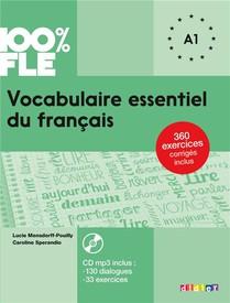 100% Fle ; Vocabulaire Essentiel Du Francais ; Niveau A1 (edition 2018)