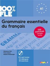 100% Fle ; Grammaire Essentielle Du Francais ; Niveau A1
