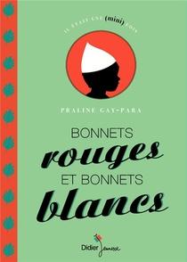 Bonnets Rouges Et Bonnets Blancs