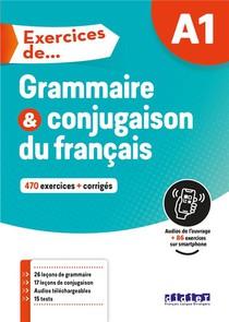 Exercices De Grammaire & Conjugaison Du Francais ; A1