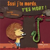 Sssi J'te Mords, T'es Mort !