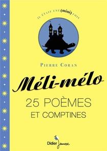 Meli-melo ; 25 Poemes Et Comptines