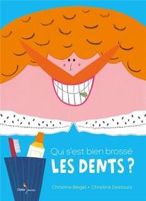 Qui S'est Bien Brosse Les Dents ?
