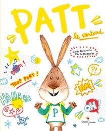 Patt, Le Vantard