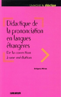 Didactique De La Prononciation En Langues Etrangeres, De La Correction A Une Mediation