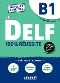 Le Delf - 100% Reussite ; Fle ; Livre + Onprint (2e Edition)