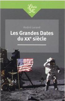 Les Grandes Dates Du Xxe Siecle