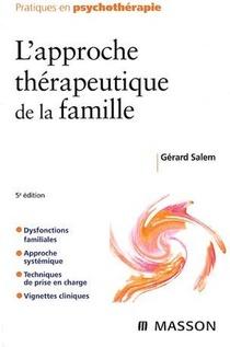 L'approche Therapeutique De La Famille (5e Edition)