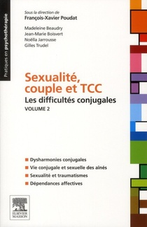 Sexualite, Couple Et Tcc T.2 ; Les Plaintes Conjugales