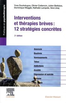 Interventions Et Therapies Breves : 12 Strategies Concretes ; Crises Et Opportunites (3e Edition)