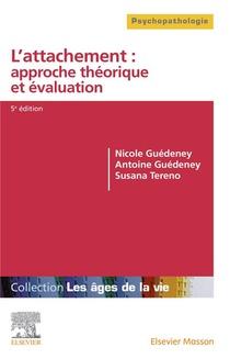 L'attachement : Approche Theorique Et Evaluation (5e Edition)