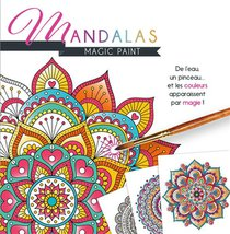 Magic Paint ; Mandalas
