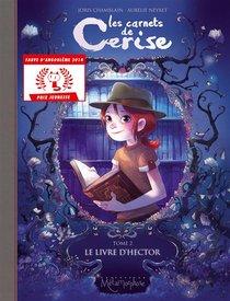 Les Carnets De Cerise T.2 ; Le Livre D'hector
