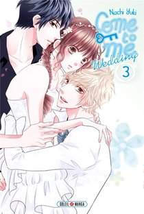 Come To Me Wedding T.3