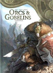 Orcs & Gobelins T.9 ; Silence