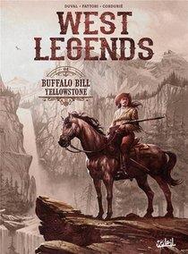 West Legends T.4 ; Buffalo Bill, Yellowstone