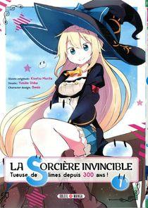 La Sorciere Invincible T.1