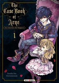 The Case Book Of Arne : Les Dossiers Du Vampire T.1