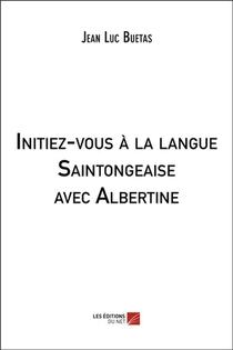 Initiez-vous A La Langue Saintongeaise Avec Albertine