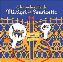 A La Recherche De Mistigri Et Souricette ; Jeu De Cache-cache