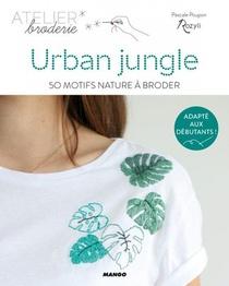 Urban Jungle ; 50 Motifs Nature A Broder