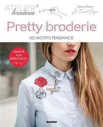Pretty Broderie ; 50 Motifs Tendance