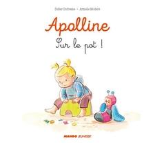Apolline ; Sur Le Pot !
