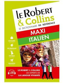 Le Robert & Collins ; Maxi ; Dictionnaire Italien