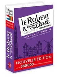 Grand Dictionnaire Le Robert & Van Dale ; Francais-neerlandais / Neerlandais-francais