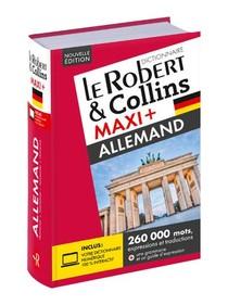 Le Robert & Collins ; Maxi + ; Allemand (edition 2019)