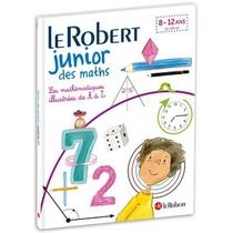 Dictionnaire Le Robert Junior Des Maths