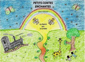 Petits Contes Enchantes T.1 ; Le Chemin Vers La Lumiere